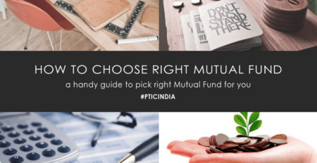 HOW TO PICK A RIGHT MUTUAL FUND SCHEME FOR YOU?