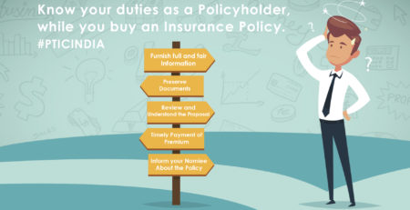 Know your duties as a policyholder, while you buy an Insurance Policy