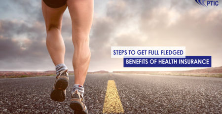 Steps to Get Full Fledged Benefits of Health Insurance